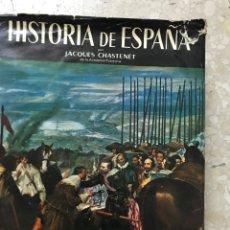 Libros: HISTORIA DE ESPAÑA. ENCUADERNACIÓN EN TAPA DURA / JAQUES CHASTENET. Lote 270941413