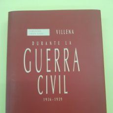 Libri: VILLENA DURANTE LA GUERRA CIVIL ,FERNANDO COSTA VIDAL ,1997. Lote 271368968