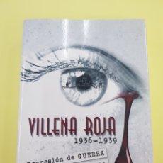 Libri: VILLENA ROJA , CESAR LOPEZ HURTADO , AÑO 2010. Lote 271374018