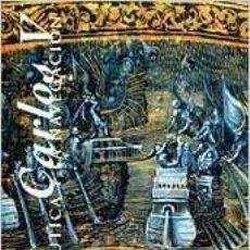 Libros: CARLOS V: LA NAÚTICA Y LA NAVEGACIÓN. Lote 272264003