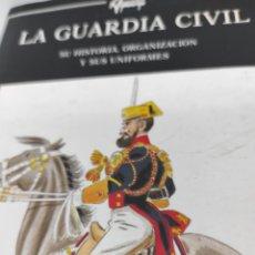 Libros: HISTORIA DE LA GUARDIA CIVIL.. Lote 275596448