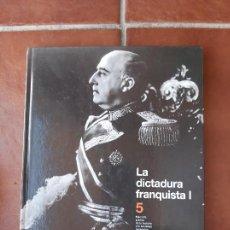 Libros: LA MIRADA DEL TIEMPO - Nº 5 LA DICTADURA FRANQUISTA I- EL PAIS 2006. Lote 275958163