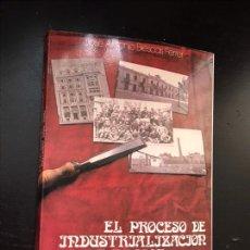 Libros: EL PROCESO DE INDUSTRIALIZACIÓN EN LA REGIÓN ARAGONESA EN EL PERIDO 1900-1920 J A BIESCAS-ARAGON. Lote 276261223