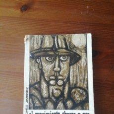 Libros: EL MOVIMIENTO OBRERO Y SUS ORÍGENES EN ANDALUCÍA. Lote 276539273