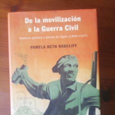 Libros: DE LA MOVILIZACION A LA GUERRA CIVIL. Lote 276788258