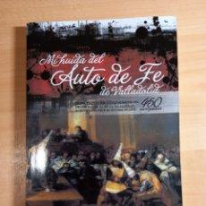 Libros: MI HUIDA DEL AUTO DE FE DE VALLADOLID. Lote 277140028