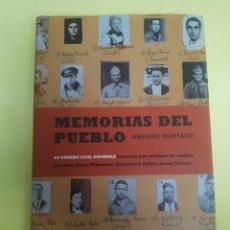 Libros: MEMORIAS DEL PUEBLO ,AMPARO HURTADO ,2004. Lote 277464153