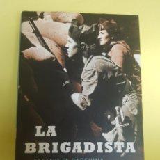 Libros: LA.BRIGDISTA ,ELIZAVETA PARSHINA , 2002. Lote 277464423