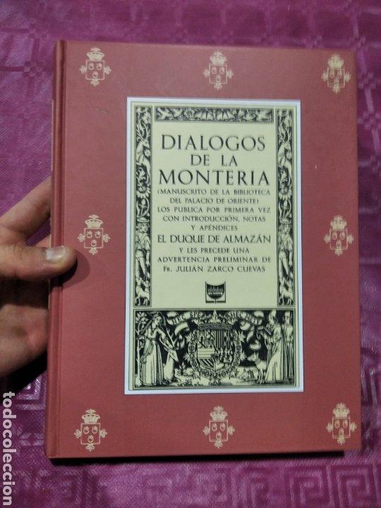 DIÁLOGOS DE LA MONTERÍA (Libros Nuevos - Historia - Historia de España)