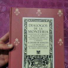 Libros: DIÁLOGOS DE LA MONTERÍA. Lote 277540693