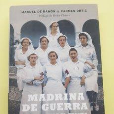 Libros: MADRONA DE GUERRA , MANUEL DE RAMÓN Y CARMEN ORTIZ 2003. Lote 277833233