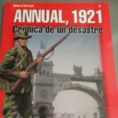 Libros: ANNUAL, 1921. CRÓNICA DE UN DESASTRE. LUIS MIGUEL FRANCISCO. Lote 278567338