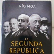 Libros: LA SEGUNDA REPÚBLICA PÍO MOA. Lote 279431653