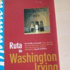 Libros: RUTA DE WASHINGTON IRVING. Lote 281775108