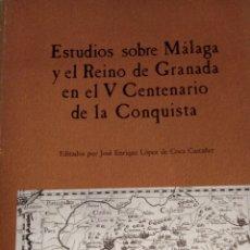 Libros: ESTUDIOS SOBRE MÁLAGA Y EI REINO DE GRANADA EN EL V ANIVERSARIO DE LA CONQUISTA. Lote 281775258