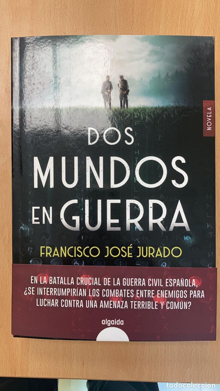 DOS MUNDOS EN GUERRA. FRANCISCO JOSÉ JURADO . -NUEVO. (Libros Nuevos - Historia - Historia de España)