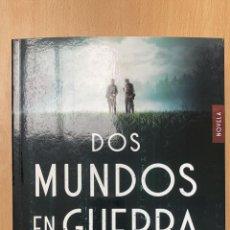 Libros: DOS MUNDOS EN GUERRA. FRANCISCO JOSÉ JURADO . -NUEVO.. Lote 283297503