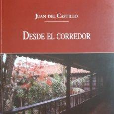 Libros: DESDE EL CORREDOR. Lote 283303278