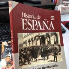 Libros: HISTORIA DE ESPAÑA 23, EN DEMOCRACIA - EL SEXENIO 1868-1874 HISTORIA 16. Lote 284754143