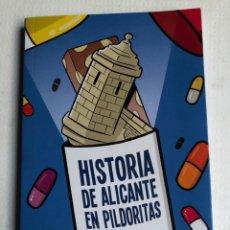 Livres: HISTORIA DE ALICANTE EN PILDORITAS - JOSE VILASECA PVP 13 EUR. Lote 287151793