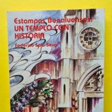 Libros: ESTAMPAS BENALUENSES: UN TEMPLO CON HISTORIA - FEDERICO SALA SEVA - ALICANTE 1983 - FOTOGRAFIAS VER. Lote 287642103