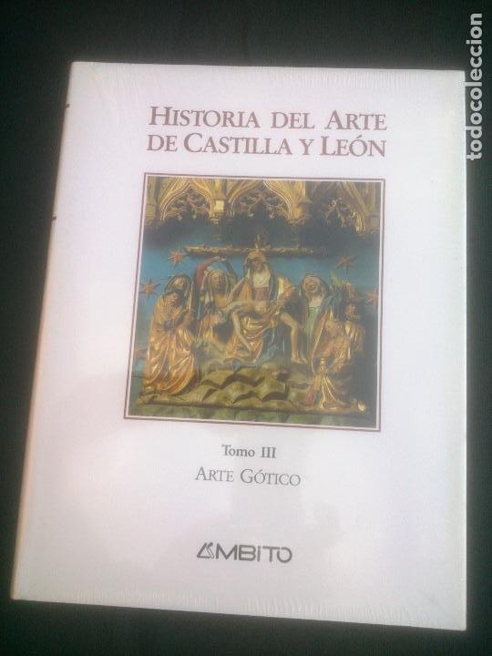 HISTORIA DEL ARTE DE CASTILLA Y LEON, TOMO III, ARTE GOTICO, AMBITO, 1994 (Libros Nuevos - Historia - Historia de España)
