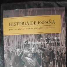 Libros: LA DICTADURA DE FRANCO ( BORJA DE RIQUER) HISTORIA DE ESPAÑA VOL. 9 JOSEP FONTANA Y RAMON VILLARES. Lote 288453028