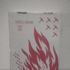 Libros: CARTELLS CATALANS LA REPÚBLICA EN GUERRA 1936-1939. Lote 288583113