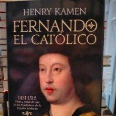 Libros: HENRY KAMEN. FERNANDO EL CATÓLICO (145-1516) .ESFERA DE LOS LIBROS. Lote 288736533