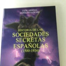 Libros: HISTORIA DE LAS SOCIEDADES SECRETAS ESPAÑOLAS (1500-1936). EDITORIAL SEPHA. Lote 289484553