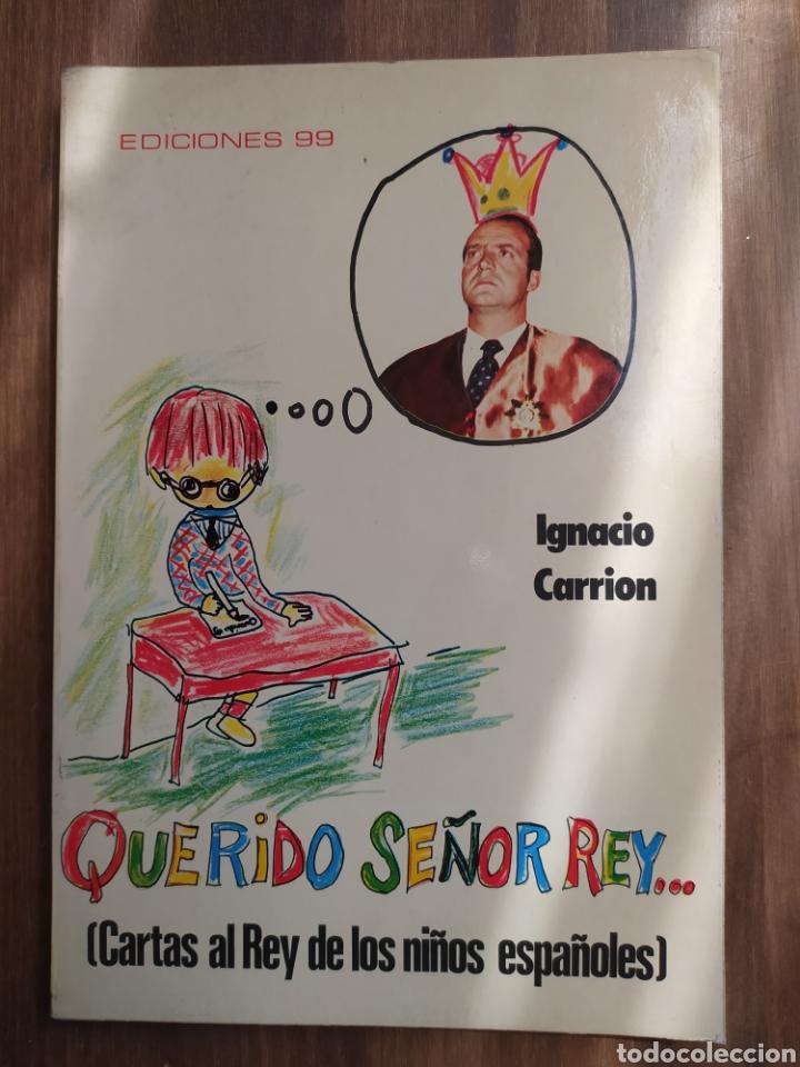 QUERIDO SEÑOR REY 1976 (Libros Nuevos - Historia - Historia de España)