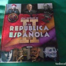 Libros: ATLAS ILUSTRADO DE LA II REPUBLICA ESPAÑOLA SUSAETA SUSAETA. Lote 289630198