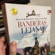 Libros: BANDERAS LEJANAS - FERNANDO MARTINEZ - EXPLORACIÓN CONQUISTA Y DEFENSA POR ESPAÑA DE TERRITORIO EEUU. Lote 293476378