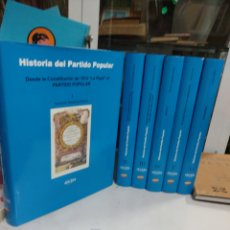 Libros: HISTORIA DEL PARTIDO POPULAR.BERNARDO RABASSA ASENJO . EDITORIAL ARACENA 2013 .TOMOS 6. Lote 293756253