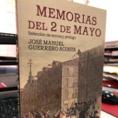 Libros: JOSE MANUEL GUERRERO AGOSTA - MEMORIAS DEL 2 DE MAYO. Lote 296622198