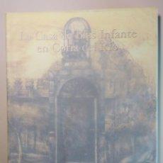 Libros: LA CASA DE BLAS INFANTE EN CORIA DEL RIO. Lote 296728173