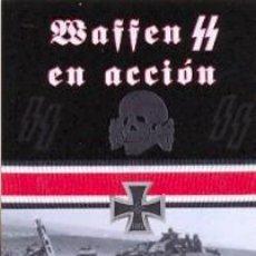 Libros: WAFFEN SS EN ACCION POR R. LANDWEHR, H. LANDEMER Y OTROS GASTOS DE ENVIO GRATIS. Lote 155041578