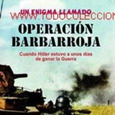 Libros: UN ENIGMA LLAMADO OPERACIÓN BARBARROJA SOLÍS, JOSÉ ANTONIO GASTOS DE ENVIO GRATIS. Lote 5824952