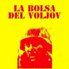 Libros: LA BOLSA DEL VOLJOV UNA EPOPEYA DE LA DIVISON AZUL POR JUAN NEGREIRA GASTOS DE ENVIO GRATIS BATALLA. Lote 101400068