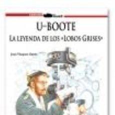 Livres: U BOOTE LA LEYENDA DE LOS LOBOS GRISES POR JUAN VAZQUEZ GALLAND GASTOS DE ENVIO GRATIS. Lote 142091936