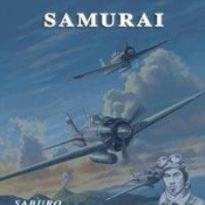 Libros: SAMURAI SABURO SAKAI GRANDES BATALLAS AÉREAS DE LA GUERRA EN EL PACÍFICO. GASTOS DE ENVIO GRATIS. Lote 235217580