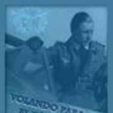 Livres: VOLANDO PARA EL FUHRER HEINZ KNOKE GASTOS DE ENVIO GRATIS LUFTWAFFE. Lote 31859292
