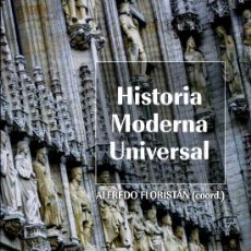 Libros: HISTORIA MODERNA UNIVERSAL. COORDINADA POR ALFREDO FLORISTÁN. BARCELONA: ARIEL, 2012 (8ª), 780 PP.. Lote 154852832
