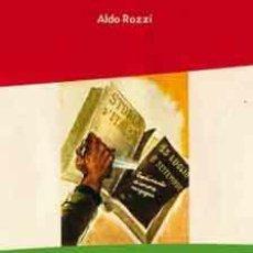 Libros: TRAICIÓN A MUSSOLINI Y EL PROCESO DE VERONA ALDO ROSSI GASTOS DE ENVIO GRATIS. Lote 142200942