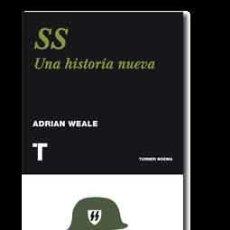 Libros: SS UNA HISTORIA NUEVA ADRIAN WEALE GASTOS DE ENVIO GRATIS. Lote 38425320