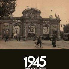 Livros: BOLETINES DE LA EMBAJADA ALEMANA EN ESPAÑA DE 1945 GASTOS DE ENVIO GRATIS. Lote 40294581