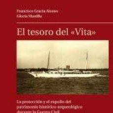 Libros: HISTORIA. EL TESORO DEL VITA - FRANCISCO GRACIA ALONSO/GLORIA MUNILLA. Lote 58690578