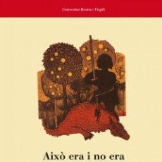 Libros: FOLKLORE CATALÀ. AIXÒ ERA I NO ERA. OBRA FOLKLÒRICA DE JOSEP M. PUJOL - CARME ORIOL/EMILI SAMPER. Lote 42550294