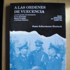 Libri: A LAS ORDENES DE VUECENCIA AUTOBIOGRAFIA DEL INTERPRETE DE LA DIVISION AZUL GASTOS DE ENVIO GRATIS. Lote 151191368