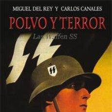 Libros: POLVO Y TERROR LAS WAFFEN SS GASTOS DE ENVIO GRATIS. Lote 46856933